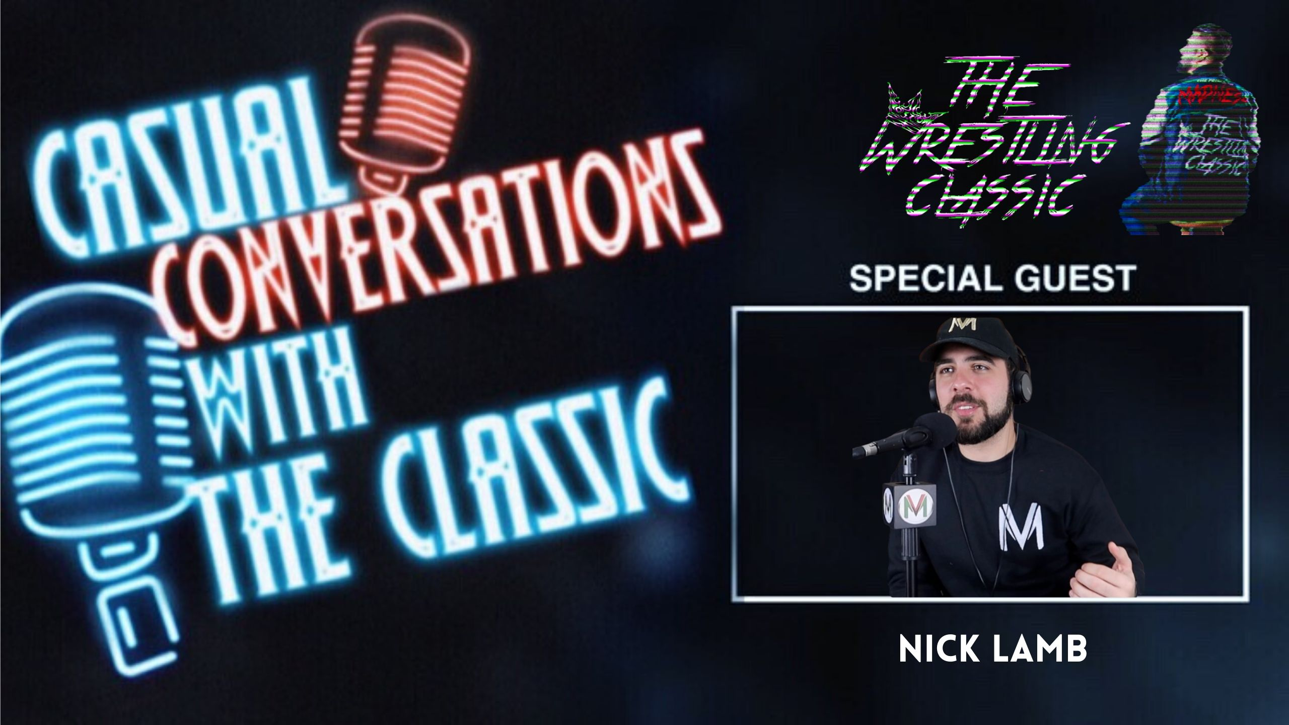 Catching Up with Nick Lamb While Talking Sports and Wrestling