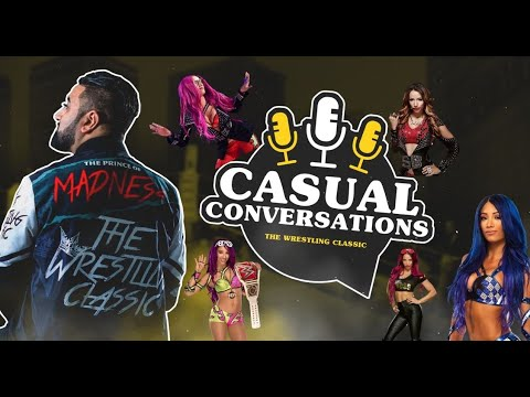 Casual Conversations with The Classic – Sasha Banks Apprecation w/ Neesin and Alex