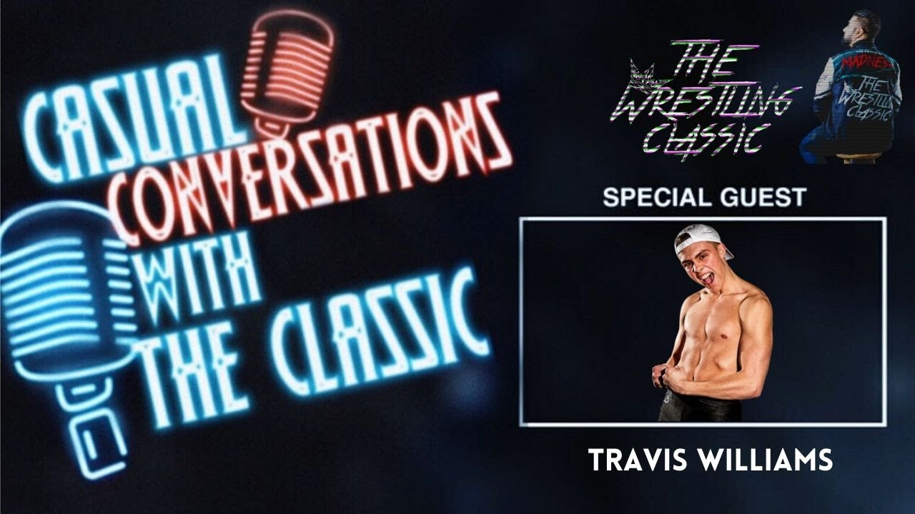 Casual Conversations with The Classic – Travis Williams