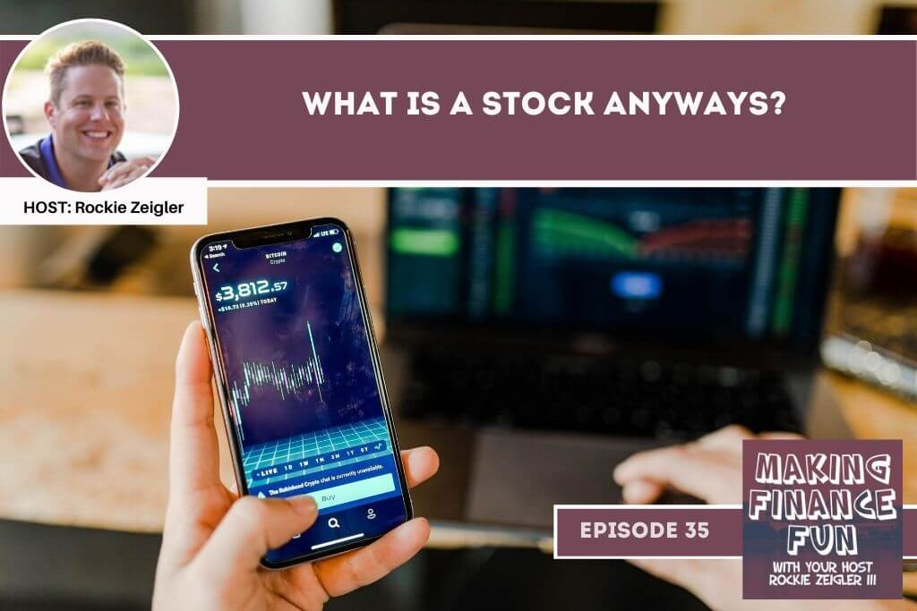 Episode #35: What is a Stock Anyways?