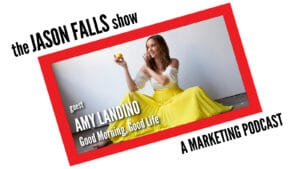 Amy Landino talks time management on the Jason Falls Show