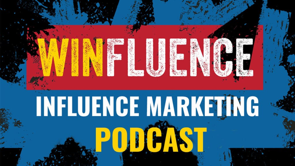 The Winfluence Influence Marketing Podcast cover