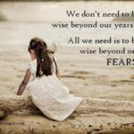 Fear and Wisdom