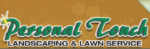 Personal Touch Landscaping & Lawn Service