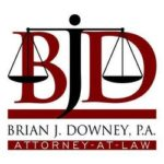 Brian J. Downey, P.A. – Attorney at Law