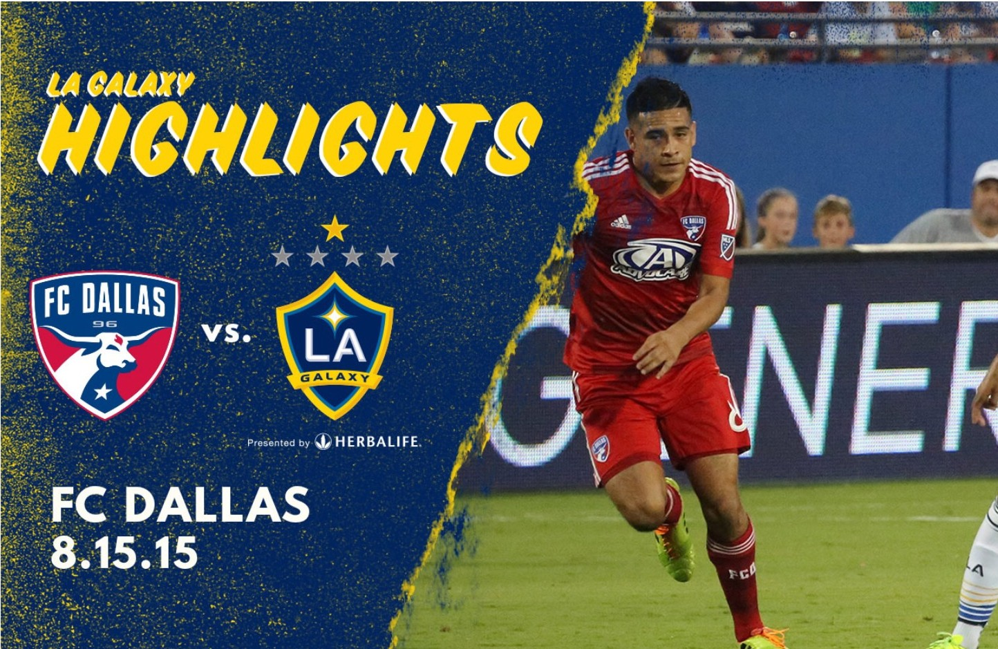 Galaxy Come from behind in victory over FC Dallas