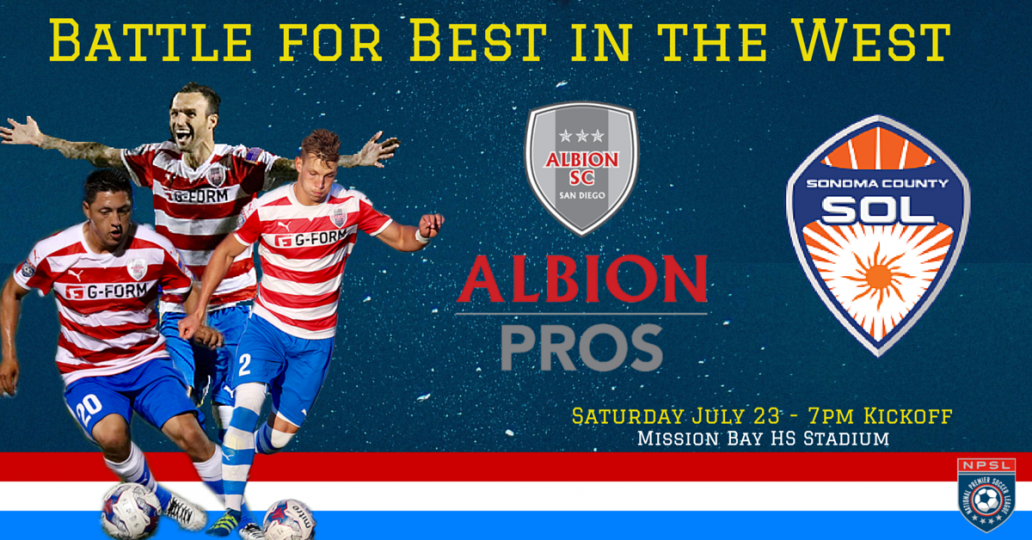 NPSL WEST REGION PLAYOFF PREVIEW: Albion Pros vs Sonoma County Sol