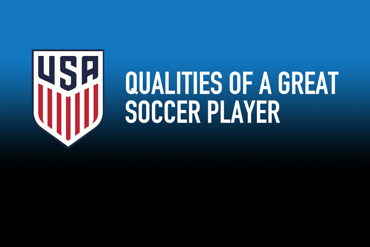 Key qualities of a great soccer player