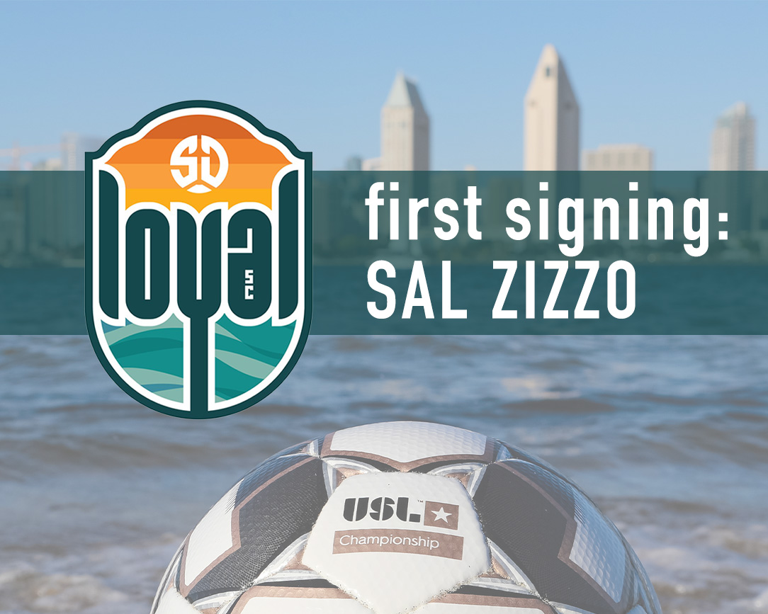 SD Loyal Announces MLS Veteran and San Diego Native Salvatore Zizzo Jr. as the Team's First Signing