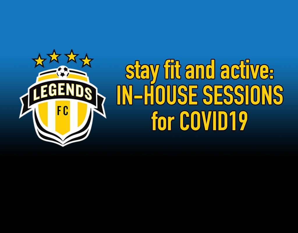 Legends FC to provide streaming training sessions for families beginning Monday Mar16