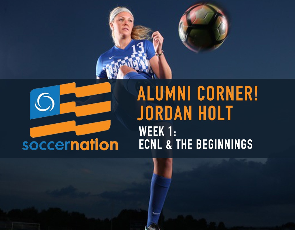 ALUMNI CORNER! ECNL Alum, Jordan Holt: the Younger Years