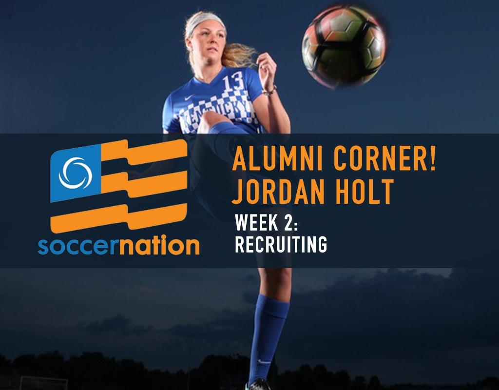 ALUMNI CORNER! ECNL Alum, Jordan Holt: Recruiting
