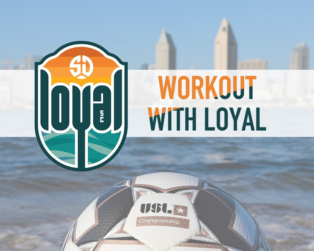 Join SD Loyal in a workout this week