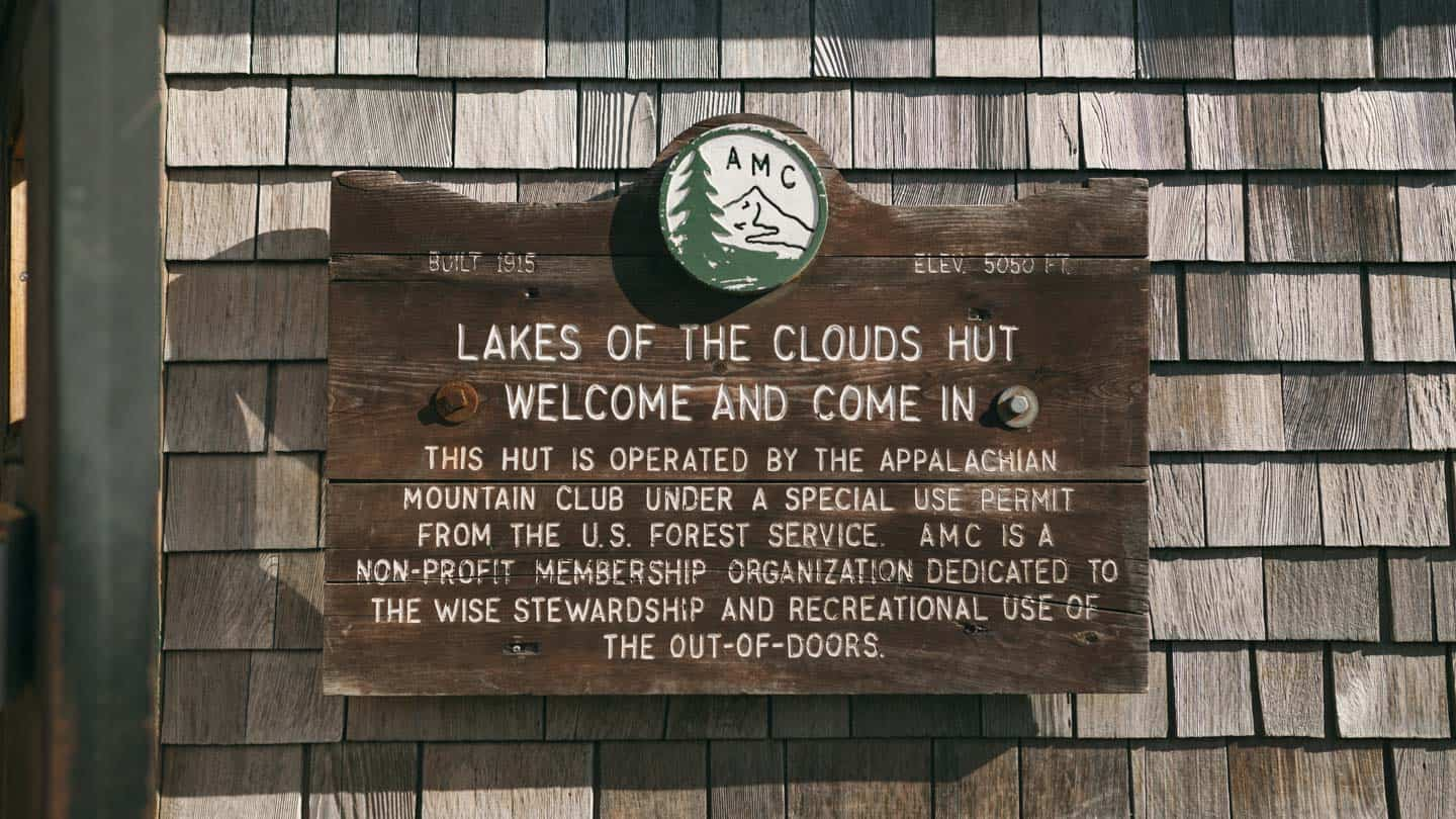 Lakes of the Clouds hut Sign