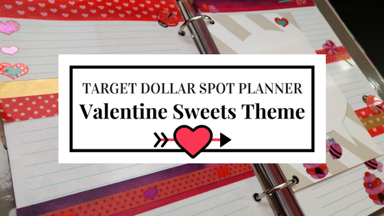 Target Dollar Spot Planner | Valentine Sweets Theme