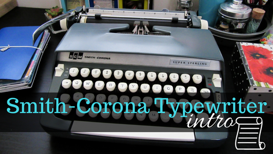 Vintage Smith-Corona Super Sterling Typewriter!