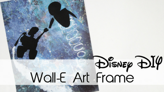 Wall-E Art Frame | 30 Days of Disney #24