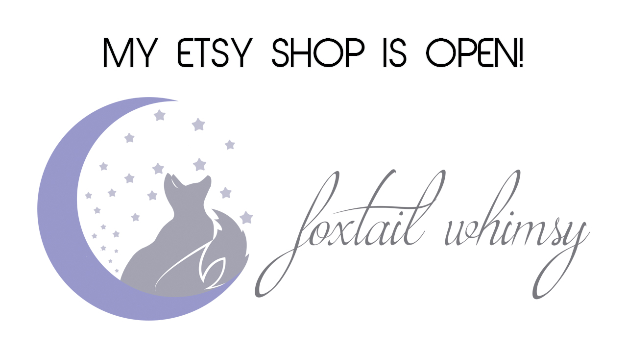 My Etsy Shop is Live! | Foxtail Whimsy