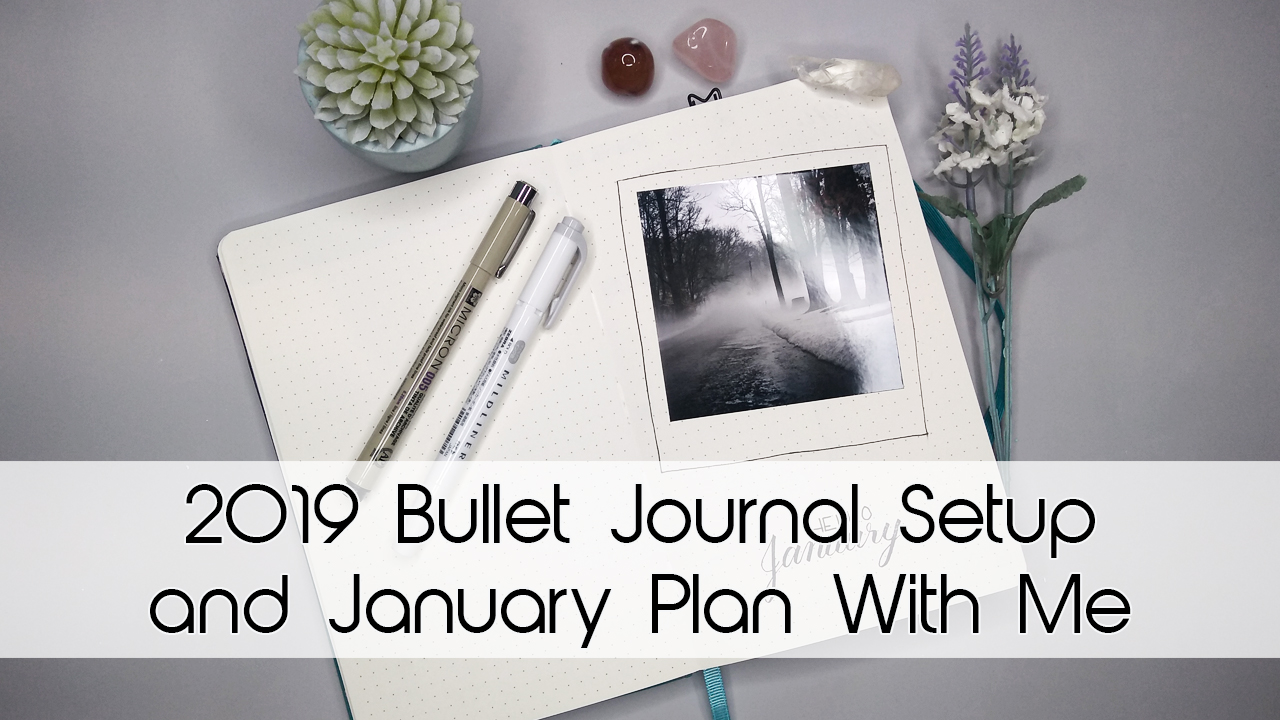 2019 Bullet Journal Setup & January Theme
