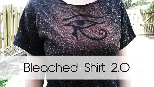 Bleached Shirt 2.0 DIY Tutorial