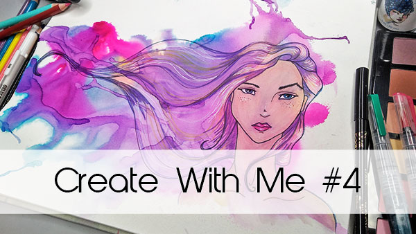Create With Me #4   Art Journal Series