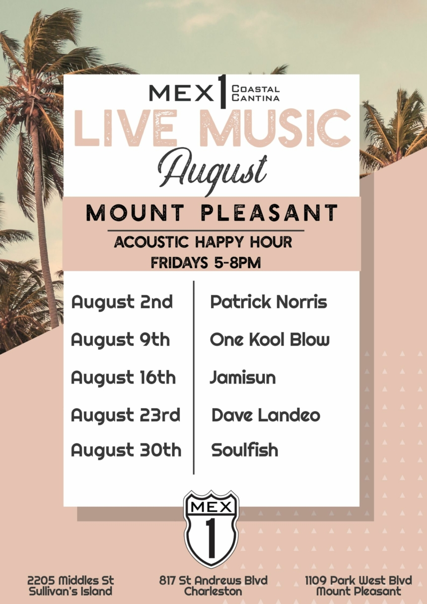 Mex 1 Live Music Mount Pleasant August