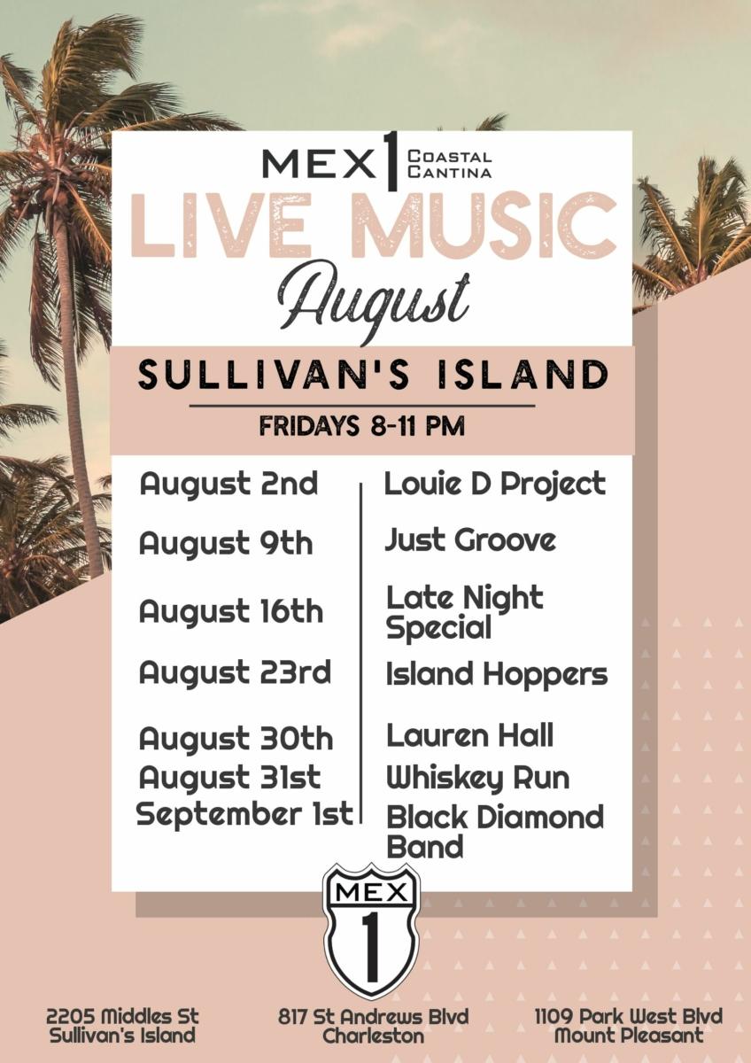Mex 1 Sullivan's Island Live Music August