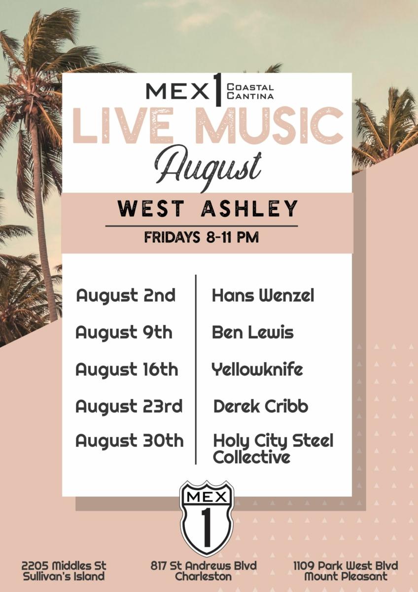 Mex 1 West Ashley Live Music August