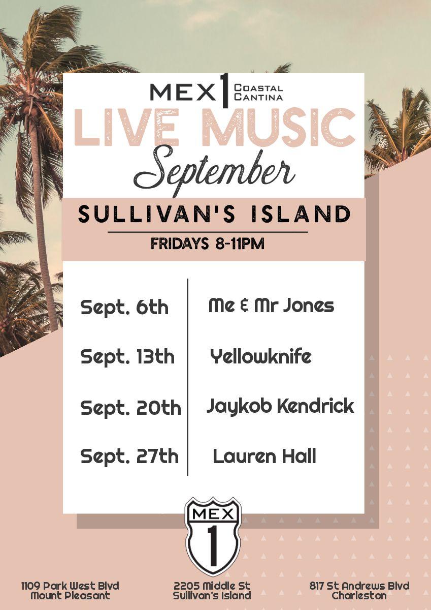 Mex 1 Live Music Sullivan's Island September