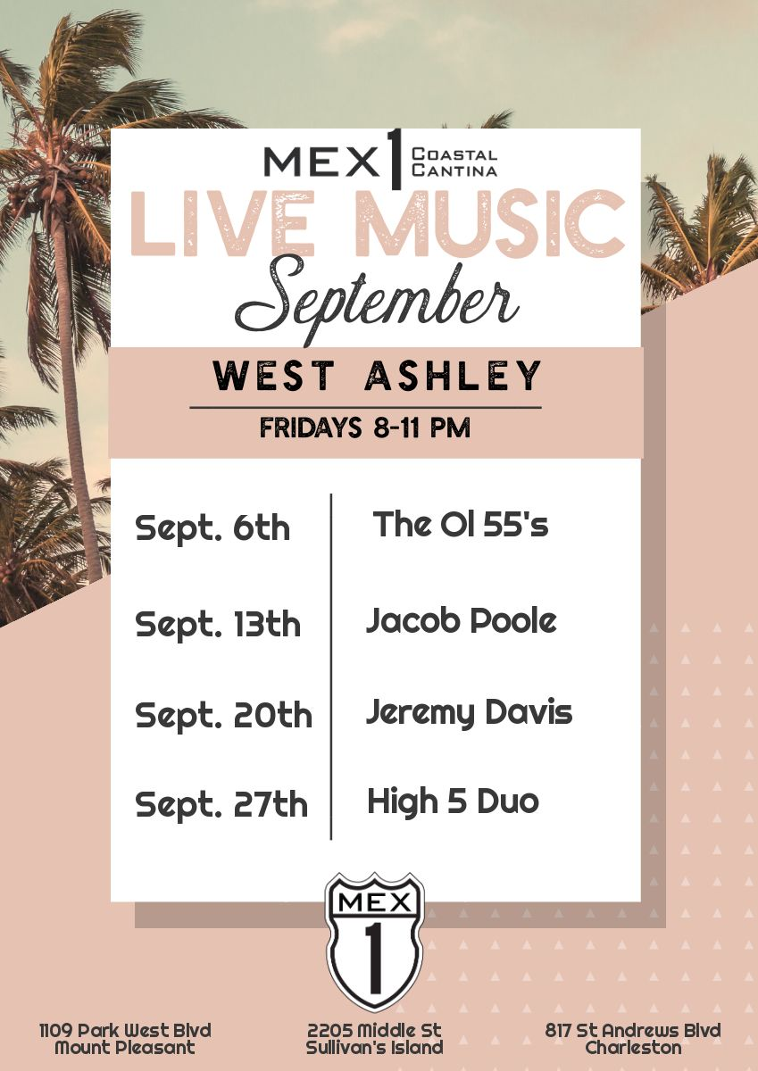 Mex 1 Live Music West Ashley September