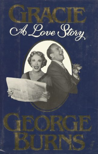 George Burns - Gracie A Love Story