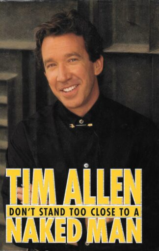 Tim Allen - Don't Stand Too Close to a Naked Man