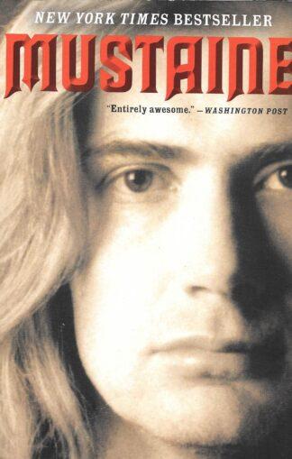 Mustaine A Heavy Metal Memoir