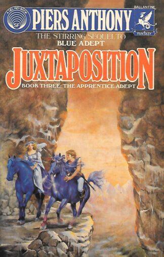 Apprentice Adept Book 3 Juxtaposition