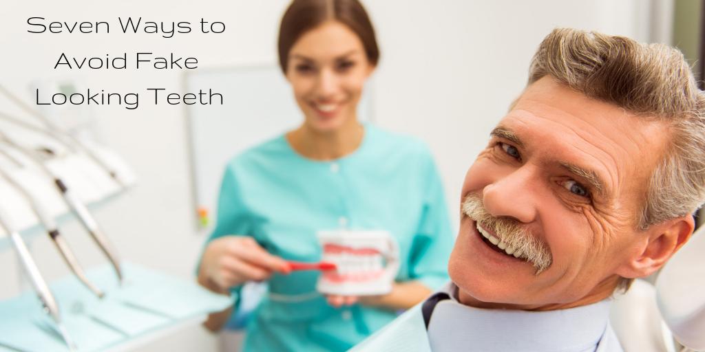 Seven Ways to Avoid Fake Looking Teeth (4)