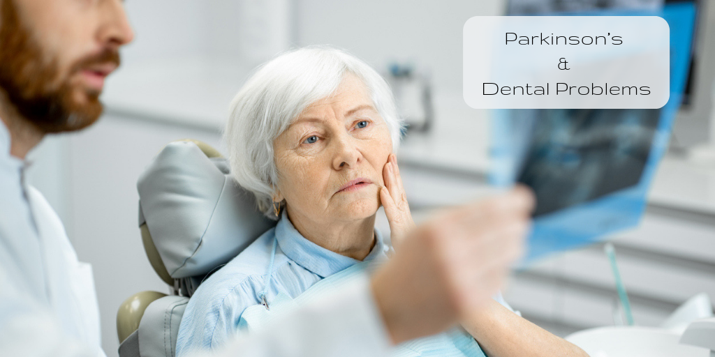 Parkinson's and Dental Problems
