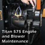 Titan 575 engine and blower