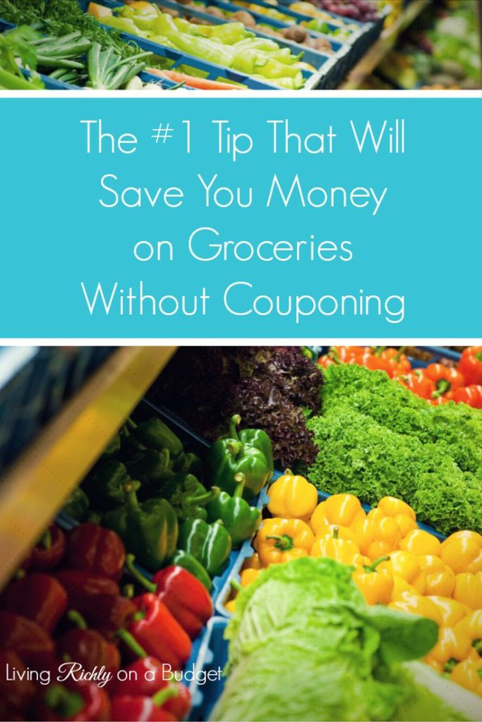 #1 Tip That Will Save You Money on Groceries Without Couponing