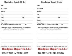 handpiece repair order