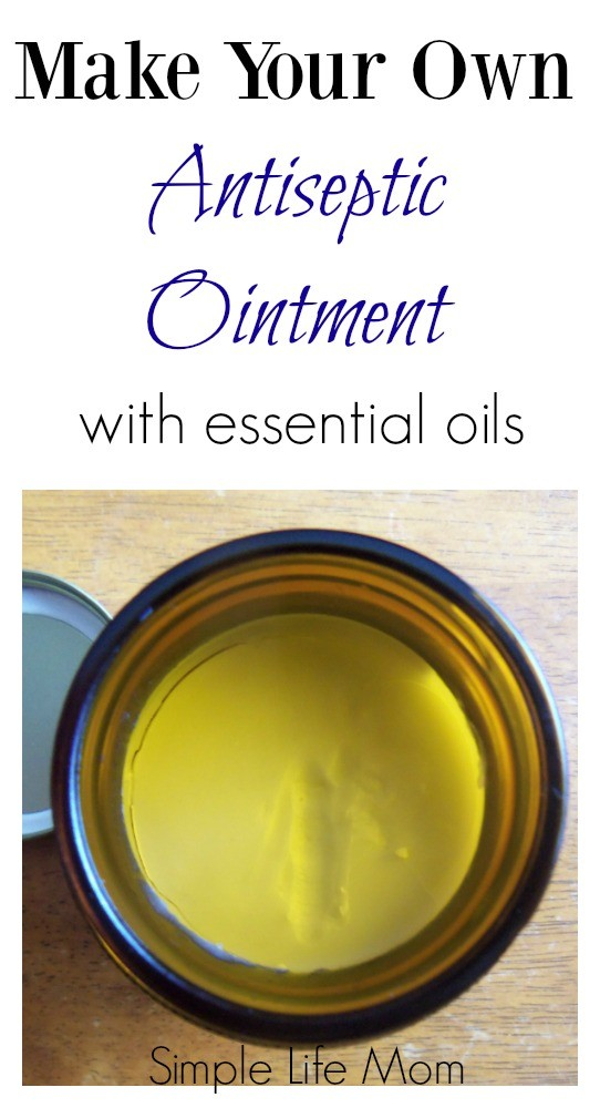 Make Your Own Antiseptic Ointment
