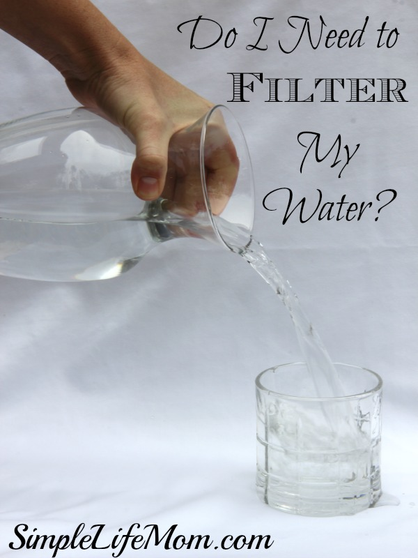Do I Need to Filter My Water and Berkey Giveaway