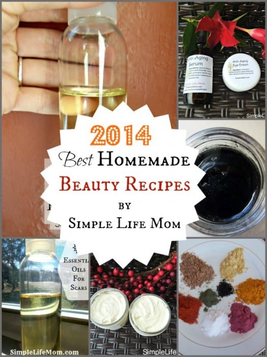 2014 Best Homemade Beauty Recipes by Simple Life Mom