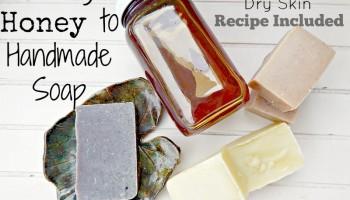 Adding Honey to Handmade Soap