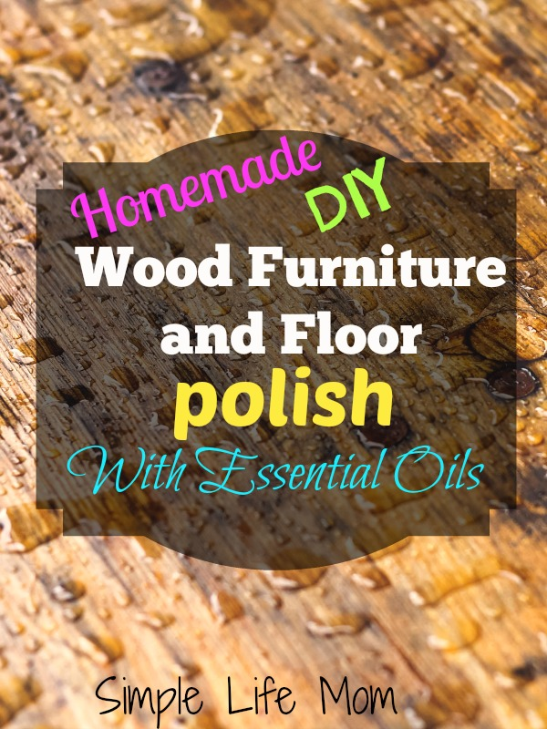 Homemade Natural Wood Furniture and Floor Polish