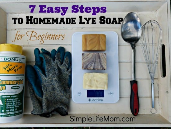 Natural Beauty Product Recipes - 7 Easy Steps to Homemade Lye Soap for Beginners