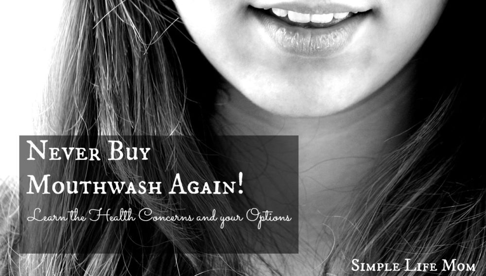 Never Buy Mouthwash Again