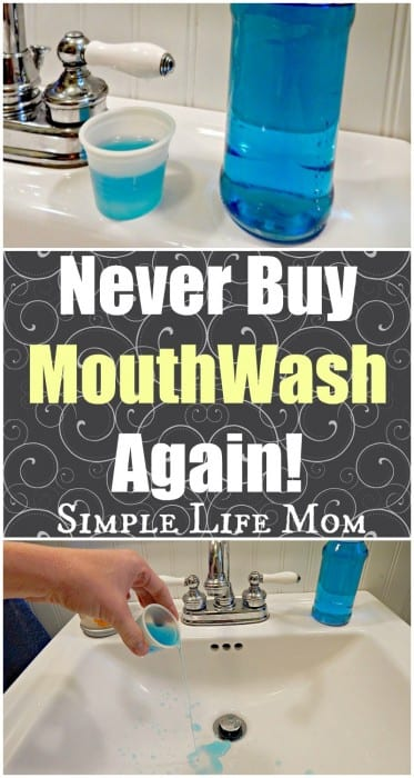 Never buy mouthwash Again - learn the safety concerns and options so you can never buy mouthwash again - from Simple Life Mom