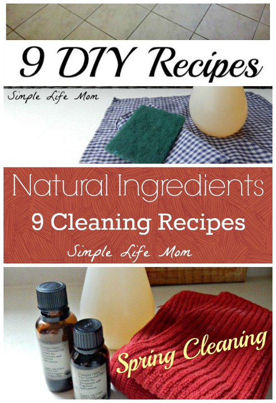 9 Natural Cleaning Recipes for Spring Cleaning from Simple Life Mom