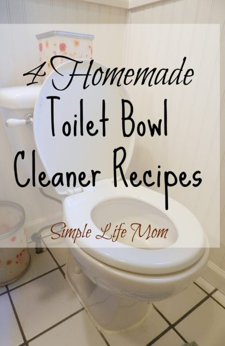 4 Homemade Toilet Bowl Cleaner Recipes from Simple Life Mom