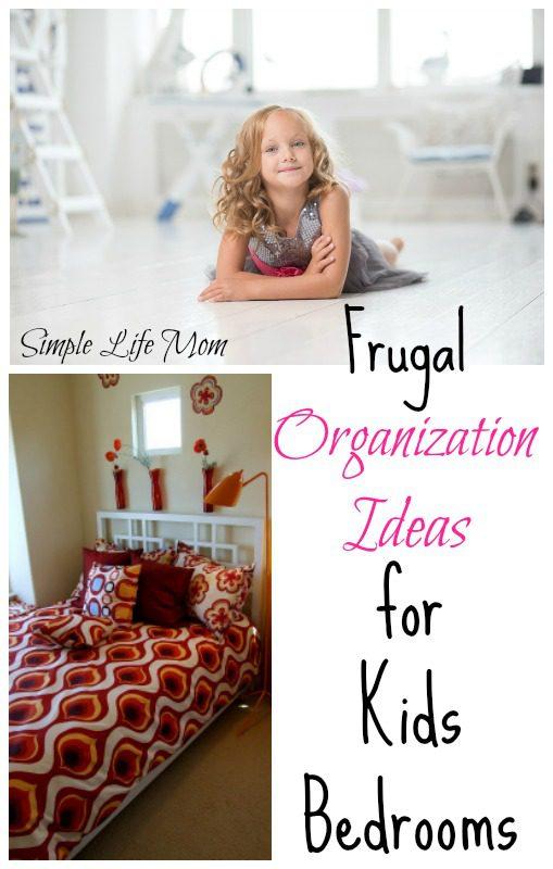Frugal Organization Ideas for Kids Bedroom